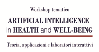 Workshop: Artificial Intelligence in Health and Well-Being – Firenze, 29 Maggio 2019