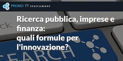 (Italiano) Workshop on line 'Ricerca pubblica, impresa e finanza: quali formule per l'innovazione?'