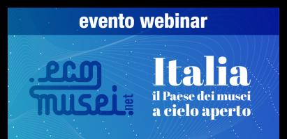 """Webinar """"ECOsistema di MUSEI in rete"""" – 8 aprile 2021"""